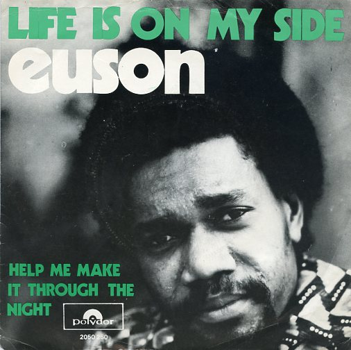 "EUSON ""Life is on my side"""