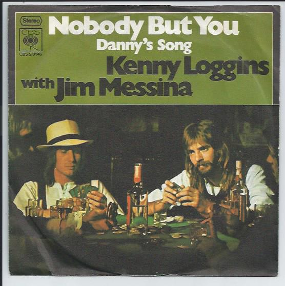 "KENNY LOGGINS & JIM MESSINA ""Nobody but you"" (d)"