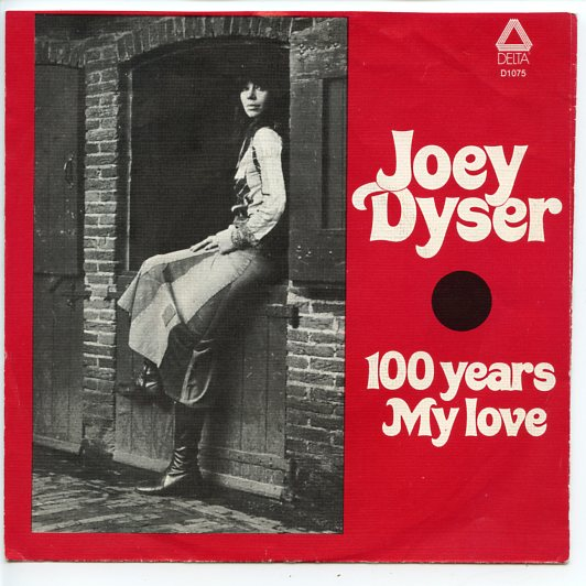 "JOEY DYSER ""100 years"""