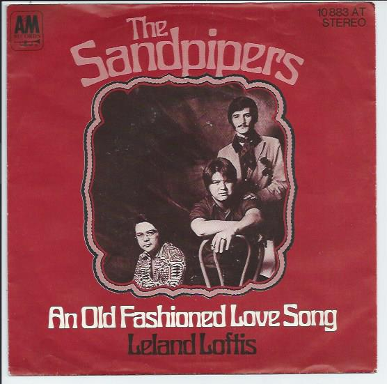"SANDPIPERS ""An old fashioned love song"""