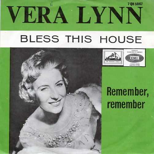 "VERA LYNN ""Bless this house"""