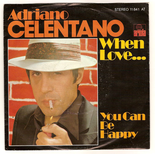 "ADRIANO CELENTANO ""When love..."""