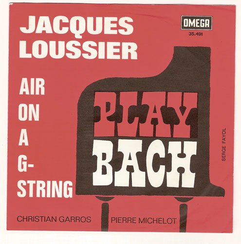 "JACQUES LOUSSIER ""Air on a G string"""