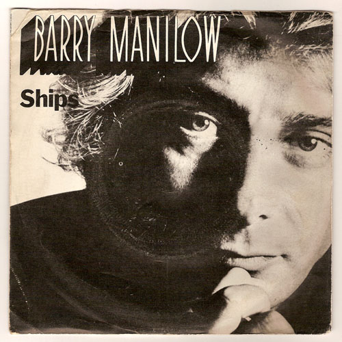 "BARRY MANILOW ""Ships"" (eng)"