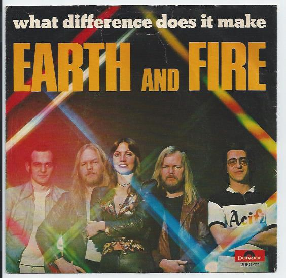 "EARTH & FIRE ""What difference does it make"""