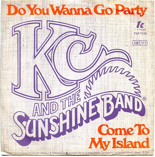 "K.C. & the SUNSHINE BAND ""Do you wanna go Party"""