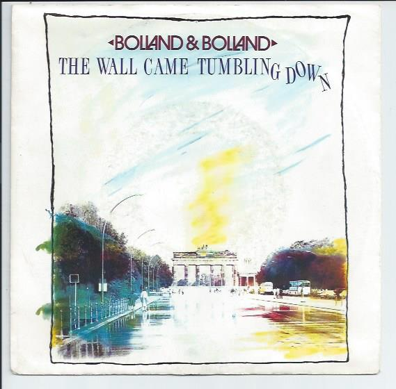 "BOLLAND & BOLLAND ""The wall came tumbling down"""