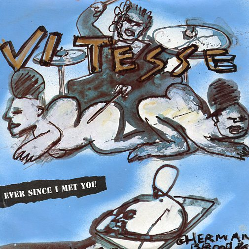 "VITESSE ""Ever since I met you"""