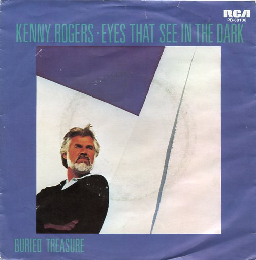 "KENNY ROGERS ""Eyes that see in the dark"""