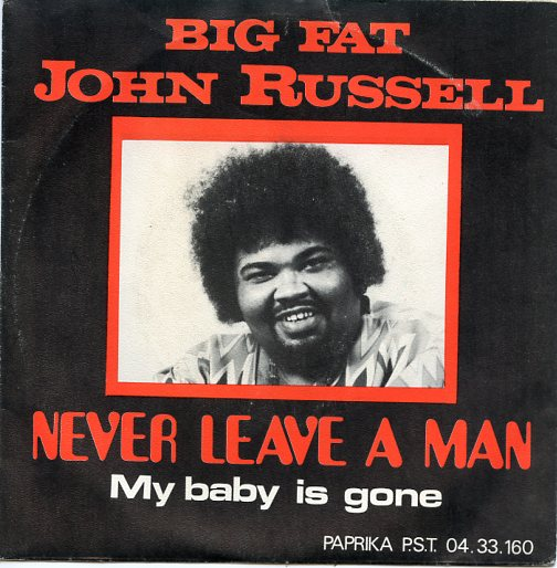 "JOHN RUSSELL ""Never leave a man"" (b)"