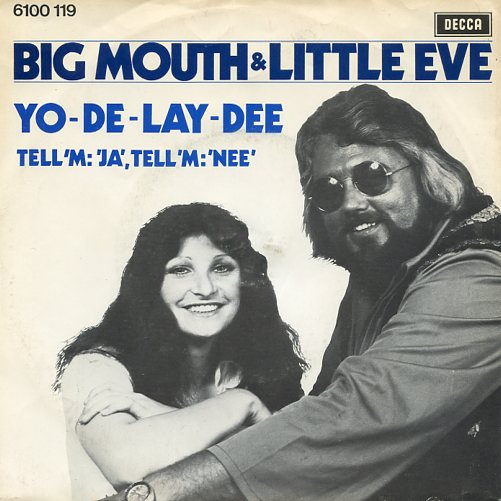 "BIG MOUTH & LITTLE EVE ""Yo-de-lay-dee"""