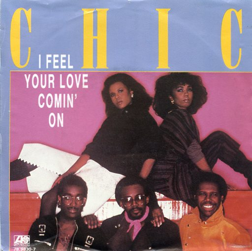 "CHIC ""I feel your love comin' on"""