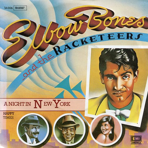 "ELBOW BONES & THE RACKETEERS ""A night in New York"""