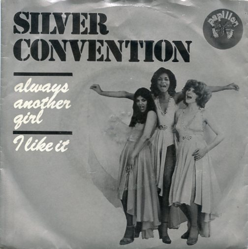 "SILVER CONVENTION ""Always another girl"""