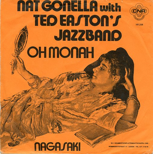 "NAT GONELLA & TED EASTON'S JAZZBAND ""Oh' Monah"" (A)"