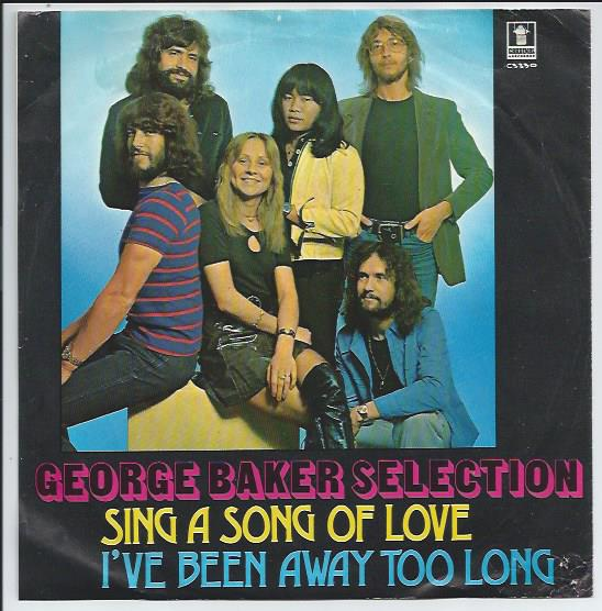 "GEORGE BAKER SELECTION ""Sing a song of love"""