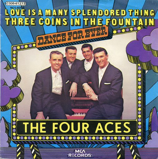 "FOUR ACES ""Love is a many splendored thing"" (jb)"
