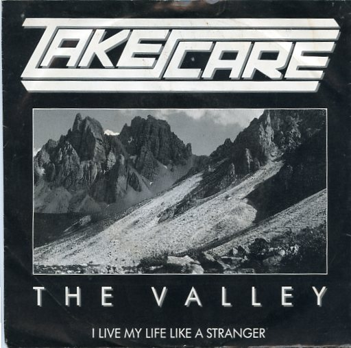 "TAKE CARE ""The Valley"""