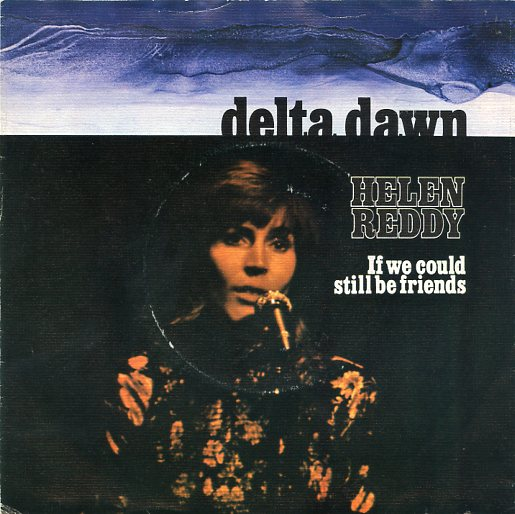 "HELEN REDDY ""Delta dawn"""