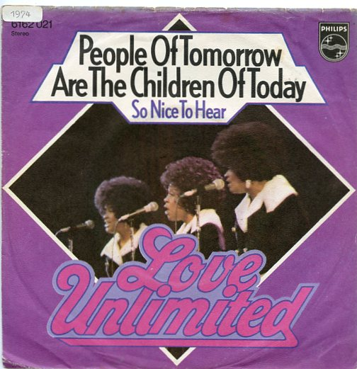 "LOVE UNLIMITED ""People of tomorrow are the children of today"" d"