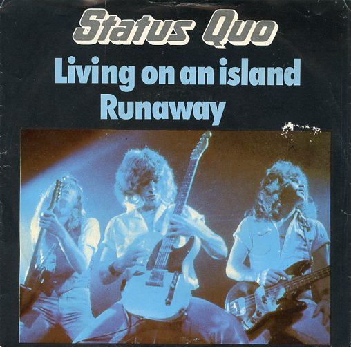 "STATUS QUO ""Living on an island"""