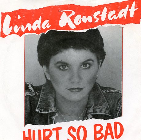 "LINDA RONSTADT ""Hurt so bad"""
