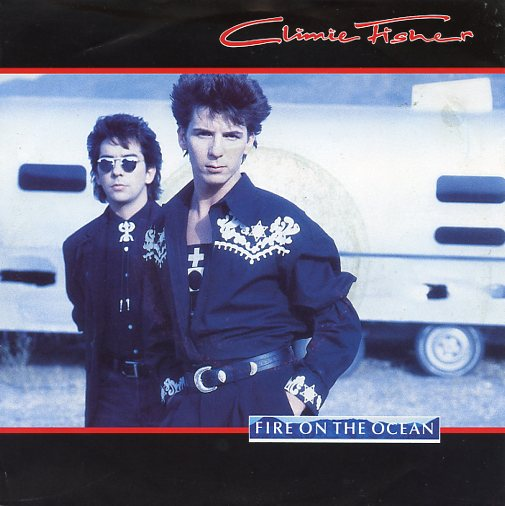 "CLIMIE FISHER ""Fire on the ocean"""