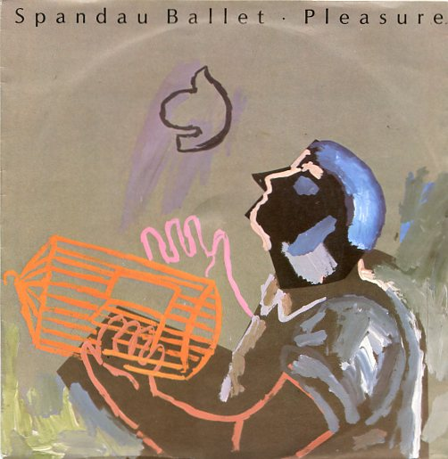 "SPANDAU BALLET ""Pleasure"""