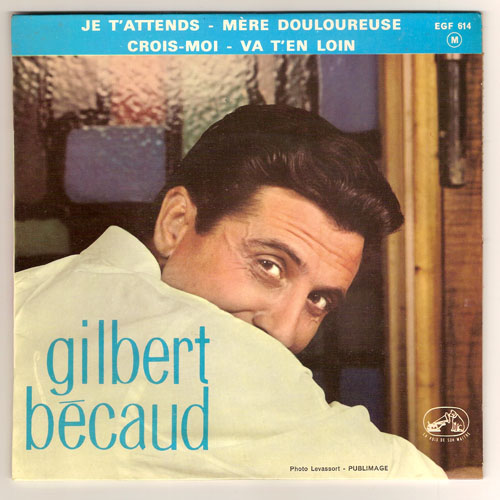 "GILBERT BECAUD ""Je t'attends"" EP"
