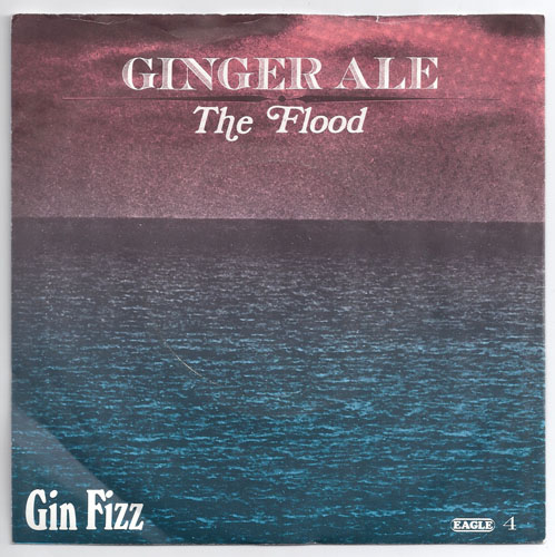 "GINGER ALE ""The Flood"""