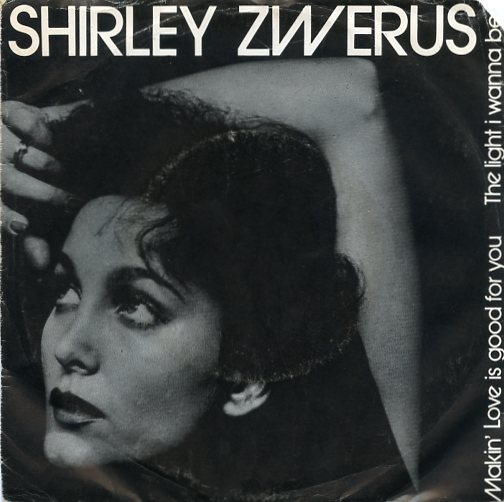 "SHIRLEY ZWERUS ""Makin' love is good for you"""