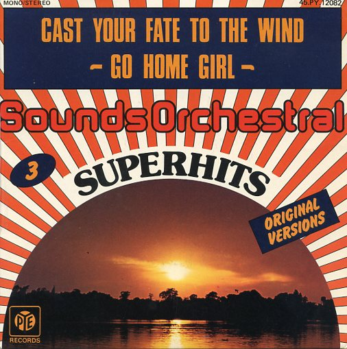 "SOUNDS ORCHESTRAL ""Cast your fate to the wind"" (Superhits)"