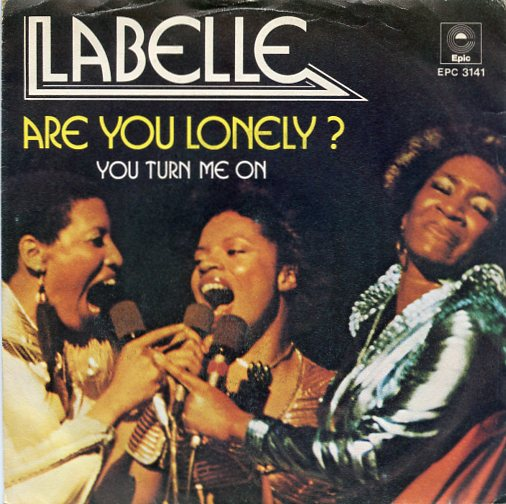 "LABELLE ""Are you lonely"""