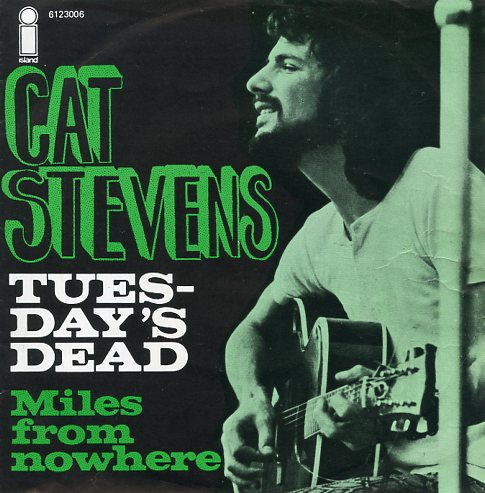"CAT STEVENS ""Tuesday's dead"" (b)"