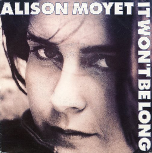 "ALISON MOYET ""It won't be long"""