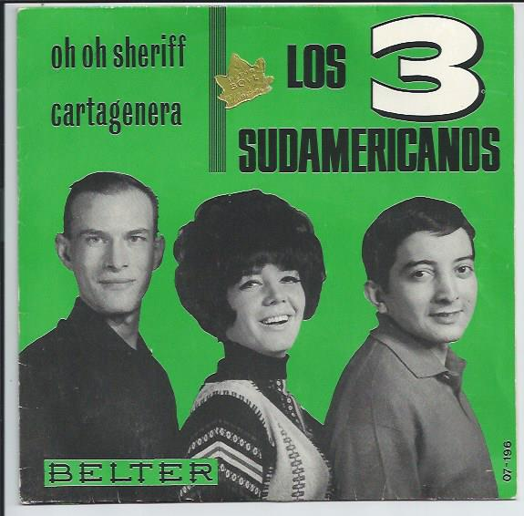 "LOS 3 SUDAMERICANOS ""Oh Oh Sheriff"""