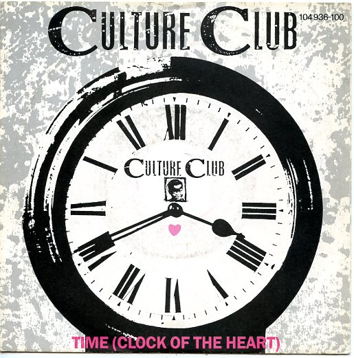 "CULTURE CLUB ""Time (Clock of the heart)"""