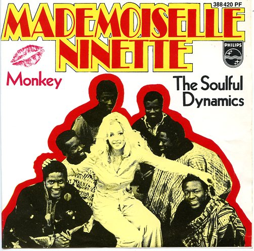"THE SOULFUL DYNAMICS ""Mademoiselle Ninette"" (b)"