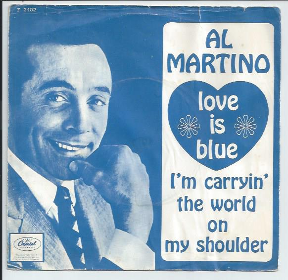 "AL MARTINO ""Love is blue"""