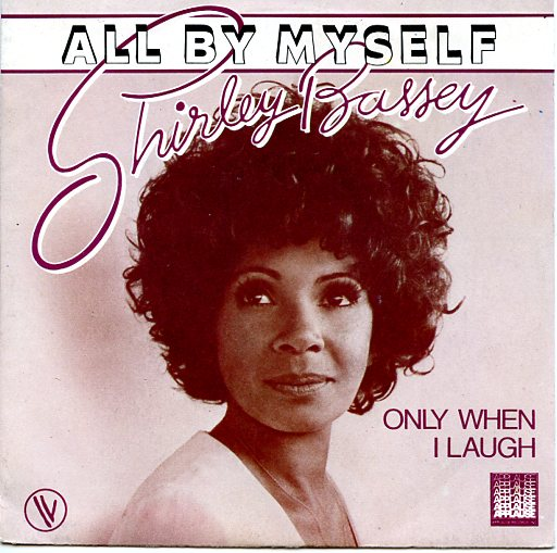 "SHIRLEY BASSEY ""All by myself"""