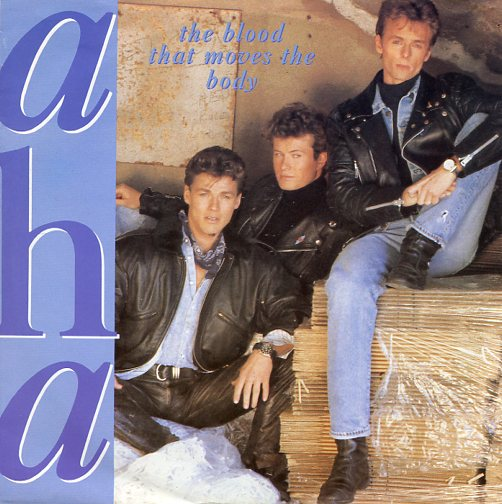 "A-HA ""The blood that moves the body"""