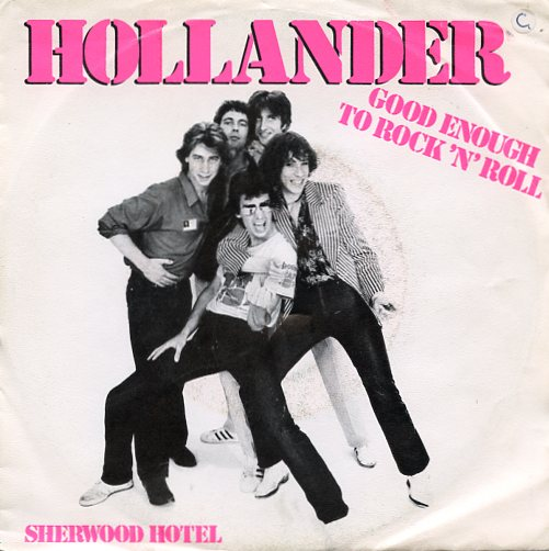 "HOLLANDER ""Good enough to Rock 'n' Roll"""
