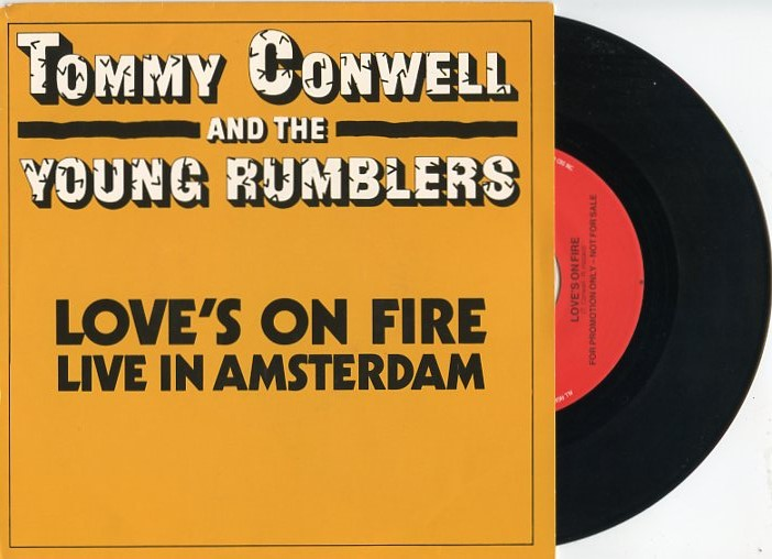 "TOMMY CONWELL & THE YOUNG RUMBLERS ""Love's on fire"""