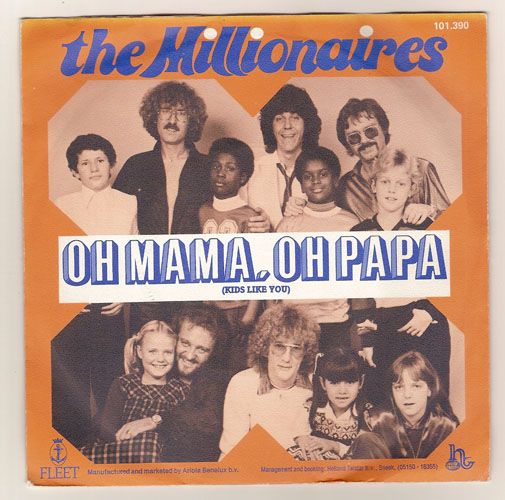 "THE MILLIONAIRES ""Oh Mama, Oh Papa"""