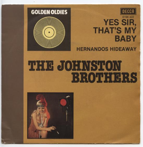 "Golden Oldies JOHNSTON BROTHERS ""Yes Sir, that's my baby"""