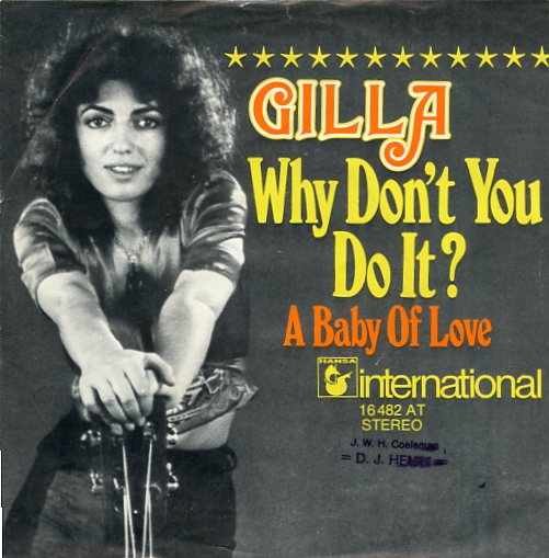 "GILLA ""Why don't you do it"""