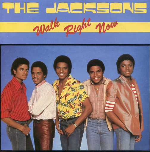 "JACKSONS ""Walk right now"""