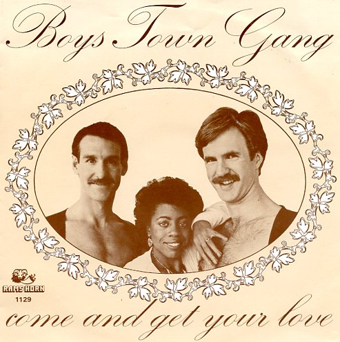 "BOYS TOWN GANG ""Come and get your love"""