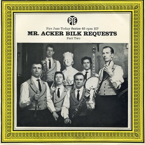 "MR.ACKER BILK ""Mr. Acker Bilk request, Part 2"" EP"