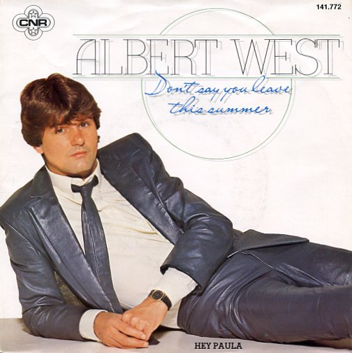 "ALBERT WEST ""Don't say you leave this summer"""